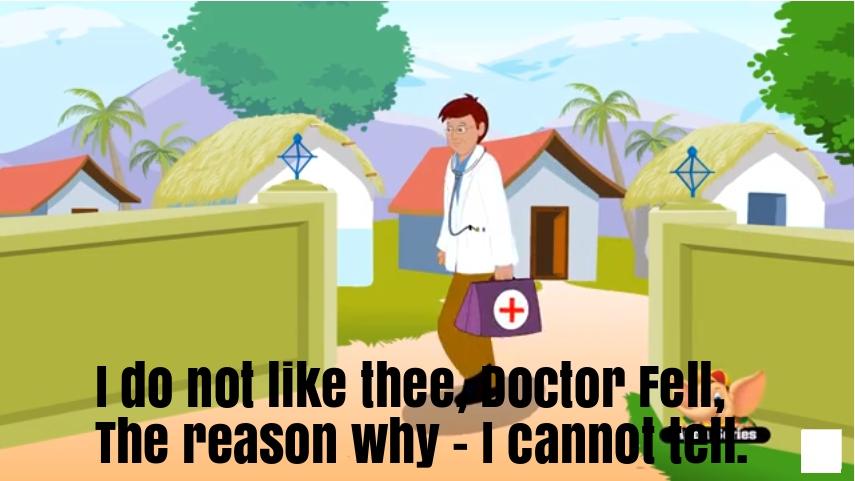 I do not like thee, Doctor Fell