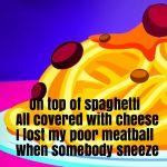 On Top Of Spaghetti Nursery Rhyme Lyrics