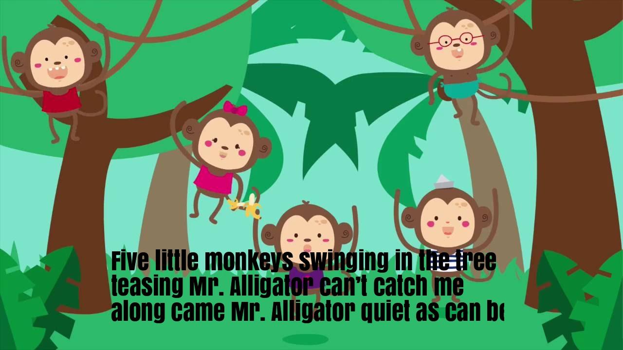 Five Little Monkeys Swinging In The Tree Nursery Rhyme Lyrics