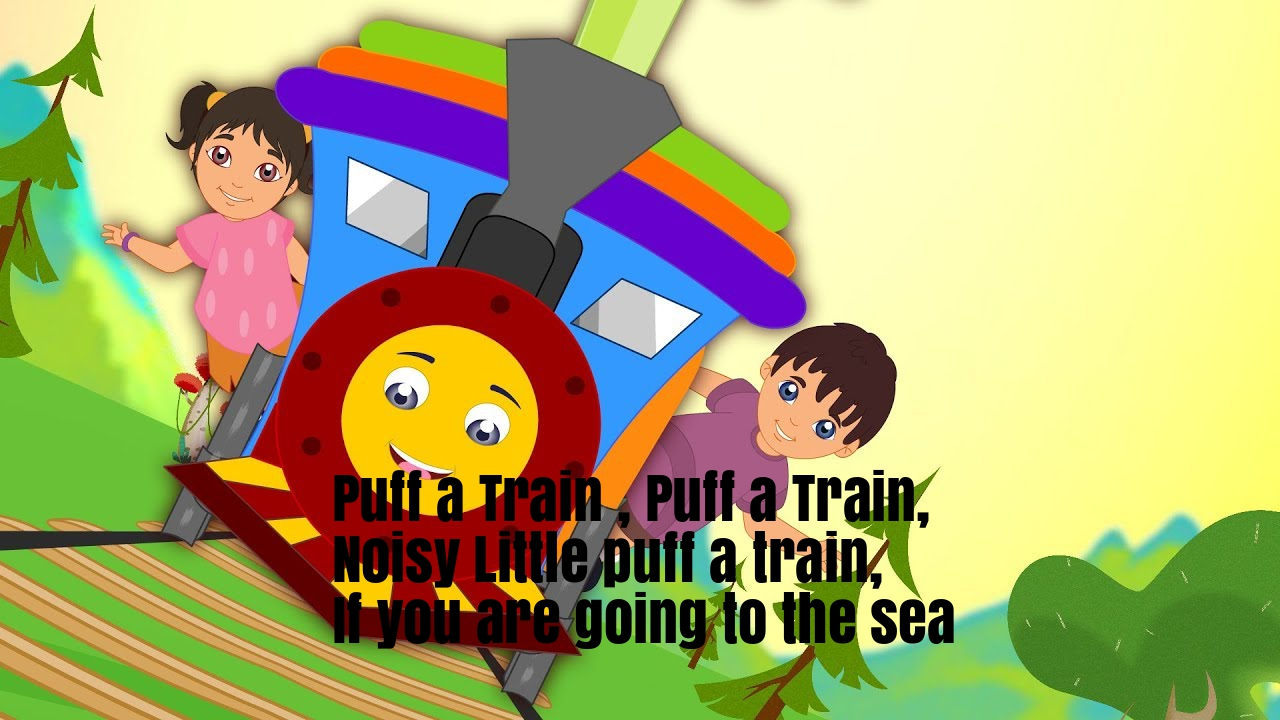 Puff A Train Nursery Rhyme Lyrics