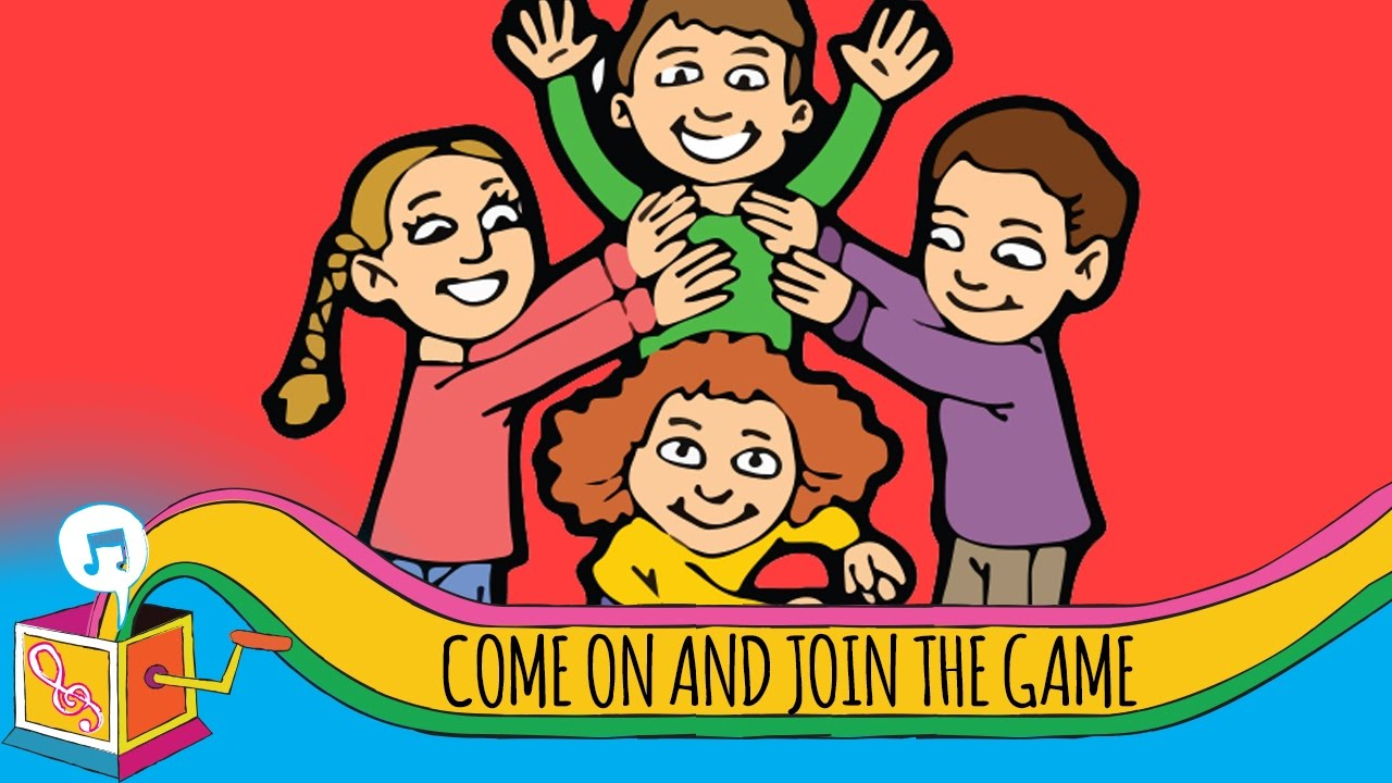 Come On And Join In The Game Kids Song Video And Lyrics