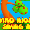 Swing High, Swing High